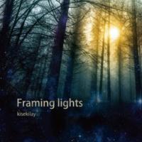 kisekilay Framing lights