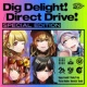 D4DJ Dig Delight!/Direct Drive! Special Edition