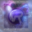 Alexei Maslov In the Dust of Stars