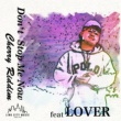LINK CITY MUSIC/LOVER Don't Stop Me Now (feat. LOVER)