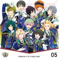 Altessimo & 彩 & High×Joker THE IDOLM@STER SideM 5th ANNIVERSARY DISC 05
