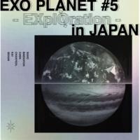 EXO BIRD (EXO PLANET #5 - EXplOration - in JAPAN)