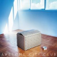 Awesome City Club Grow apart