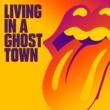 ザ・ローリング・ストーンズ Living In A Ghost Town