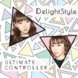 DelightStyle Life is a Labyrinth (Ultimate Mix)
