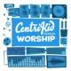 Lifeway Kids Worship 2021 CentriKid