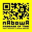 NABOWA passage of time (feat. サッコン & NAGAN SERVER)