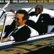 Eric Clapton/B.B. King Rollin' and Tumblin'