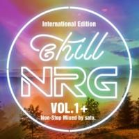 V.A. chill NRG VOL.1+ ~International Edition~