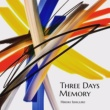 石黒浩己 Three Days Memory (Remastering)