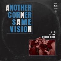 RHYME BOYA/i.LO/ITTOK ANOTHER CORNER, SAME VISION