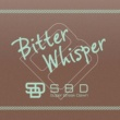 Super Break Dawn Bitter Whisper