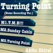 白井アキト Turning Point