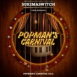 スキマスイッチ スキマスイッチ TOUR 2019-2020 POPMAN'S CARNIVAL vol.2 [Live at 中野サンプラザ(2019.12.25)]