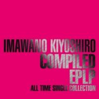 忌野清志郎 COMPILED EPLP~ALL TIME SINGLE COLLECTION~