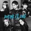 lol-エルオーエル- work it out