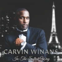 Carvin Winans In the Softest Way