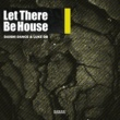 DAISHI DANCE/LUKE DB Let There Be House (Extended Mix)