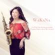 WaKaNa/Darren Rahn/Koh Mr.Saxman Go for the Sound (feat. Darren Rahn & Koh Mr.Saxman)