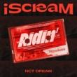 NCT DREAM iScreaM Vol.2 : Ridin' Remixes