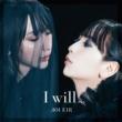 藍井エイル I will...