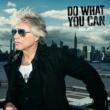 ボン・ジョヴィ Do What You Can [Single Edit]