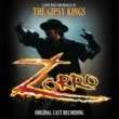 Gipsy Kings Zorro (Original London Cast Recording)