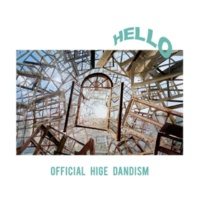 Official髭男dism HELLO EP