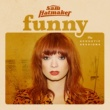 Sam Hatmaker Funny (The Acoustic Sessions)