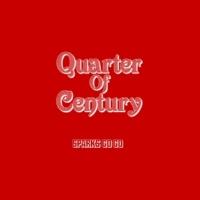 SPARKS GO GO Quarter Of Century (Live)