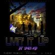 DJ SPACE KID/YOUNG HASTLE/GALIANO/T.O.P. LIVIN' IT UP (feat. YOUNG HASTLE, GALIANO & T.O.P.)