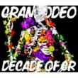 GRANRODEO 偏愛の輪舞曲