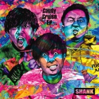 SHANK Candy Cruise EP