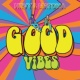 HRVY/マトマ Good Vibes