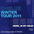 CNBLUE Live-2011 Winter Tour -In My Head-