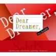 SolidS/篁 志季(CV:江口拓也)、奥井 翼(CV:斉藤壮馬)、世良里津花(CV:花江夏樹)、村瀬 大(CV:梅原裕一郎) 『Dear Dreamer,』ver.SolidS