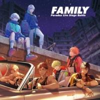 """cozmez×悪漢奴等 Paradox Live Stage Battle """"FAMILY"""""""