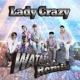 Cool-X Lady Crazy (WATARU Remix)