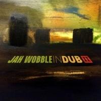 Jah Wobble South London Dub Symphony