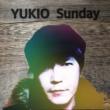 YUKIO Sunday