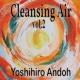 安藤ヨシヒロ Cleansing Air, Vol.2