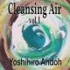 安藤ヨシヒロ Cleansing Air, Vol.1