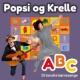 Popsi og Krelle ABC - 20 Kendte Børnesange