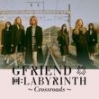 GFRIEND 回: LABYRINTH ~Crossroads~