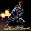BO-PEEP SICK ORANGE TELEVISION