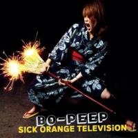 BO-PEEP SICK ORANGE TELEVISION