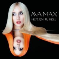 Ava Max Heaven & Hell
