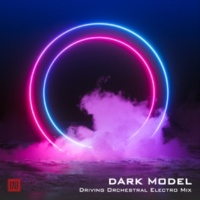 Dark Model Driving Orchestral Electro Mix