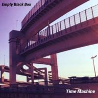Empty Black Box タイムマシン