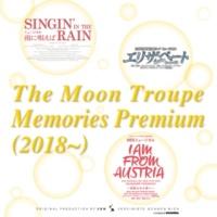 宝塚歌劇団 月組 The Moon Troupe Memories Premium (2018~)